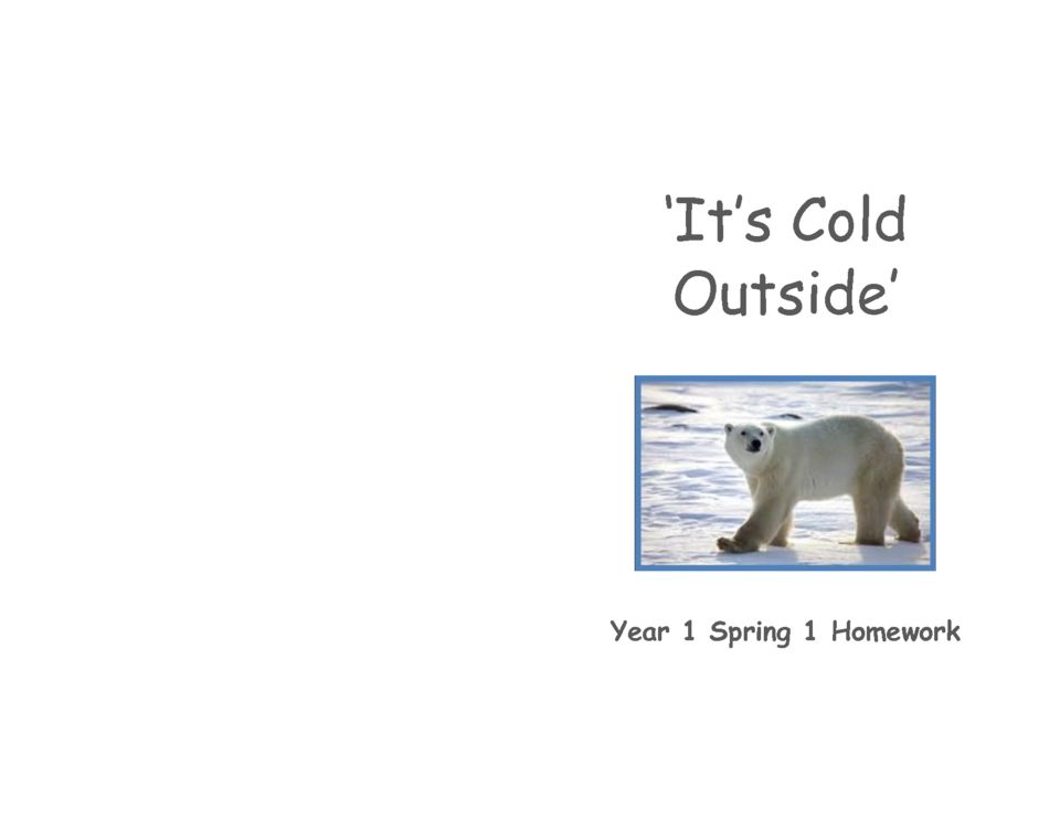 thumbnail of It's cold outside Spring 1 homework – Year 1